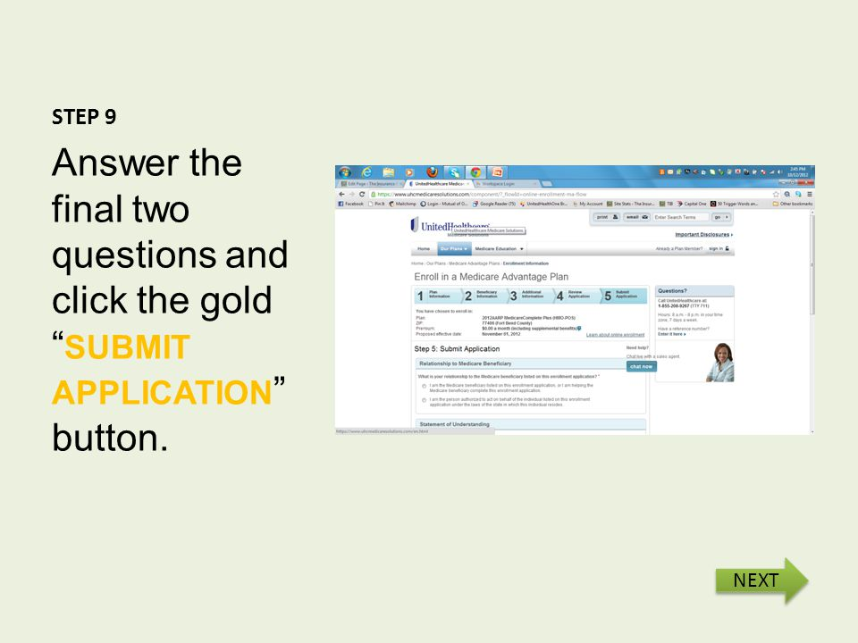 STEP 9 Answer the final two questions and click the gold SUBMIT APPLICATION button. NEXT
