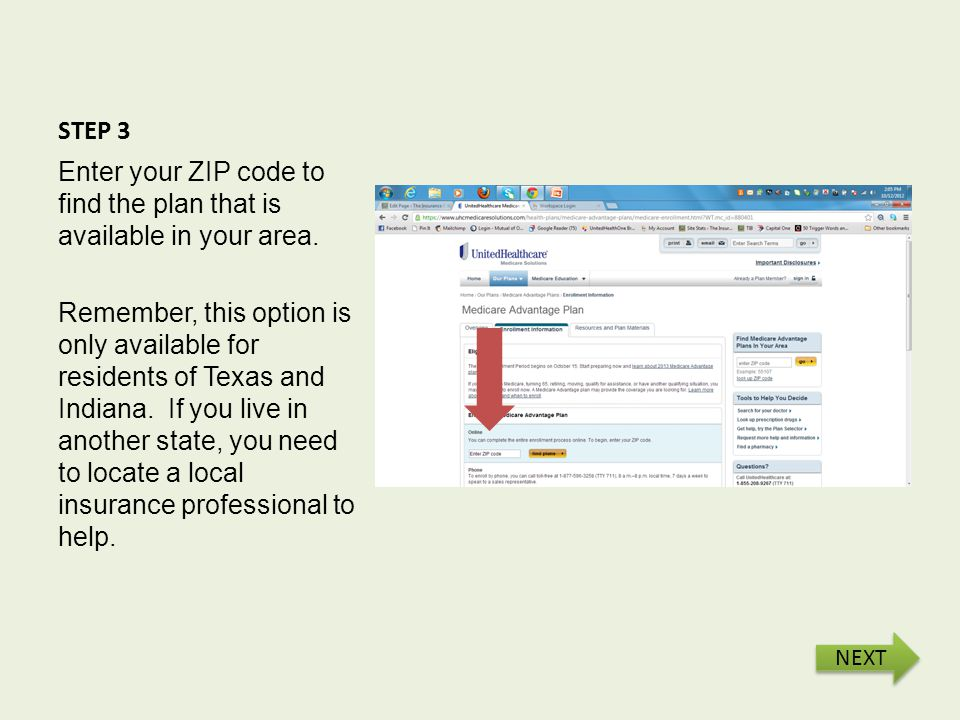 STEP 4 Review and select the plan that best meets your health care needs for 2013. NEXT
