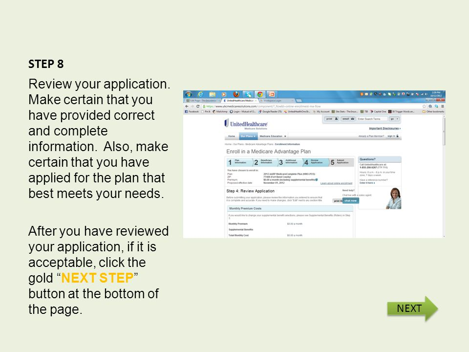 STEP 8 Review your application.