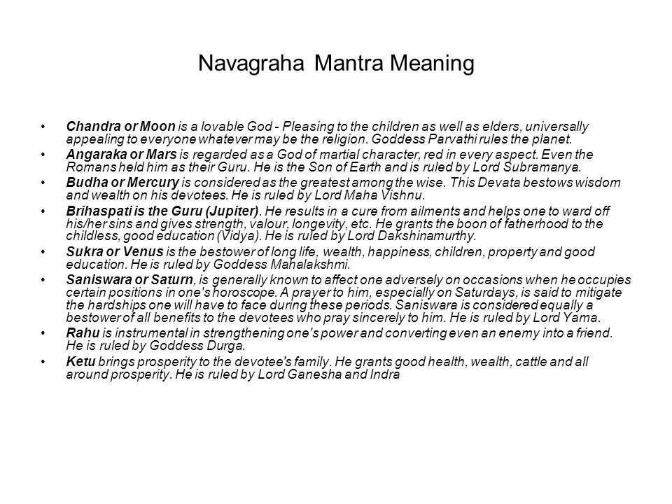 Navagraha Mantra Meaning Chandra or Moon is a lovable God - Pleasing to the children as well as elders, universally appealing to everyone whatever may