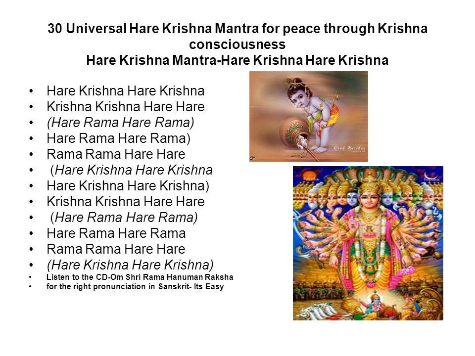 30 Universal Hare Krishna Mantra for peace through Krishna consciousness Hare Krishna Mantra-Hare Krishna Hare Krishna Hare Krishna Krishna Krishna Ha