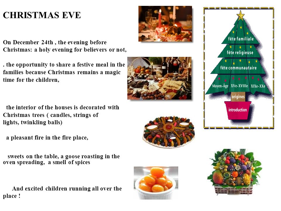 On December 24th, the evening before Christmas: a holy evening for believers or not,.