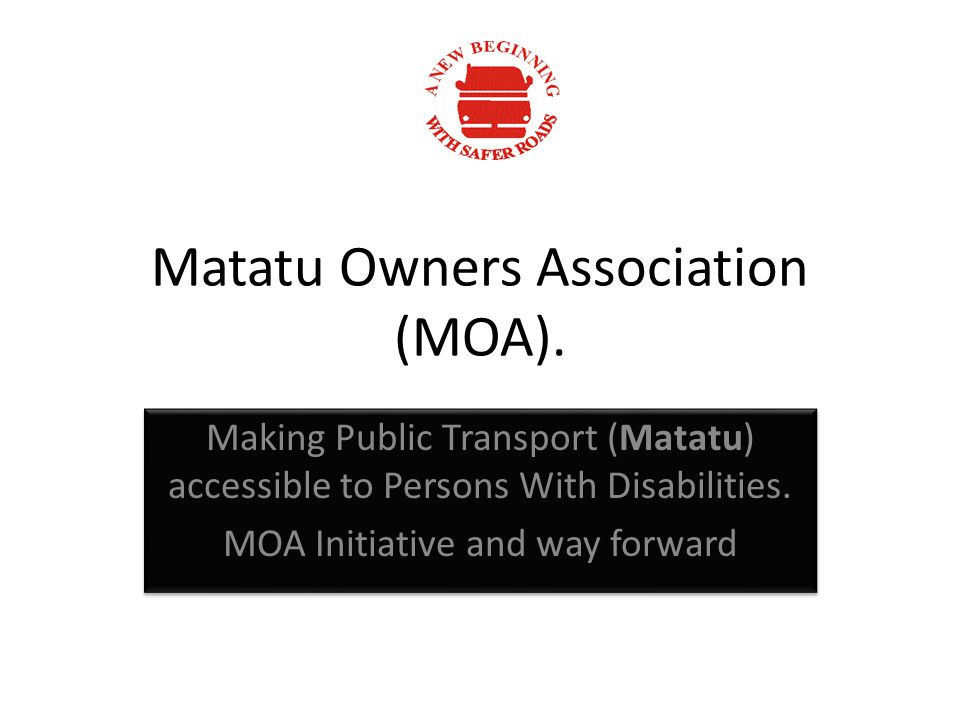 Matatu Owners Association (MOA).