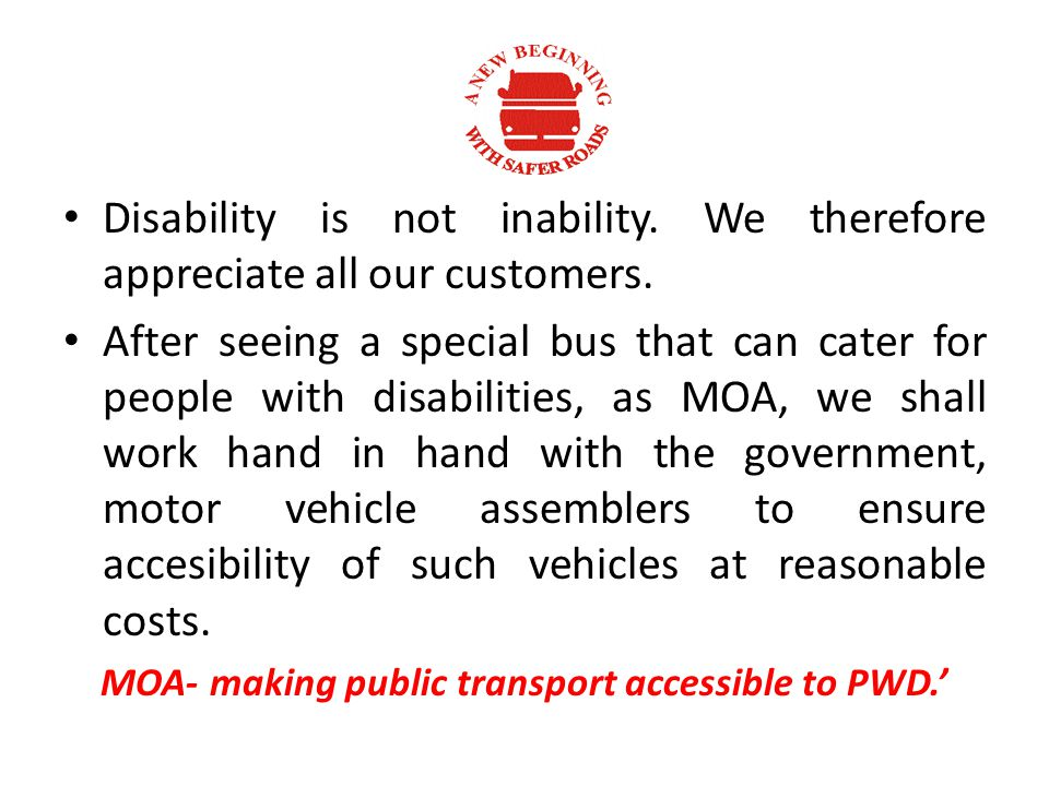 Disability is not inability. We therefore appreciate all our customers.