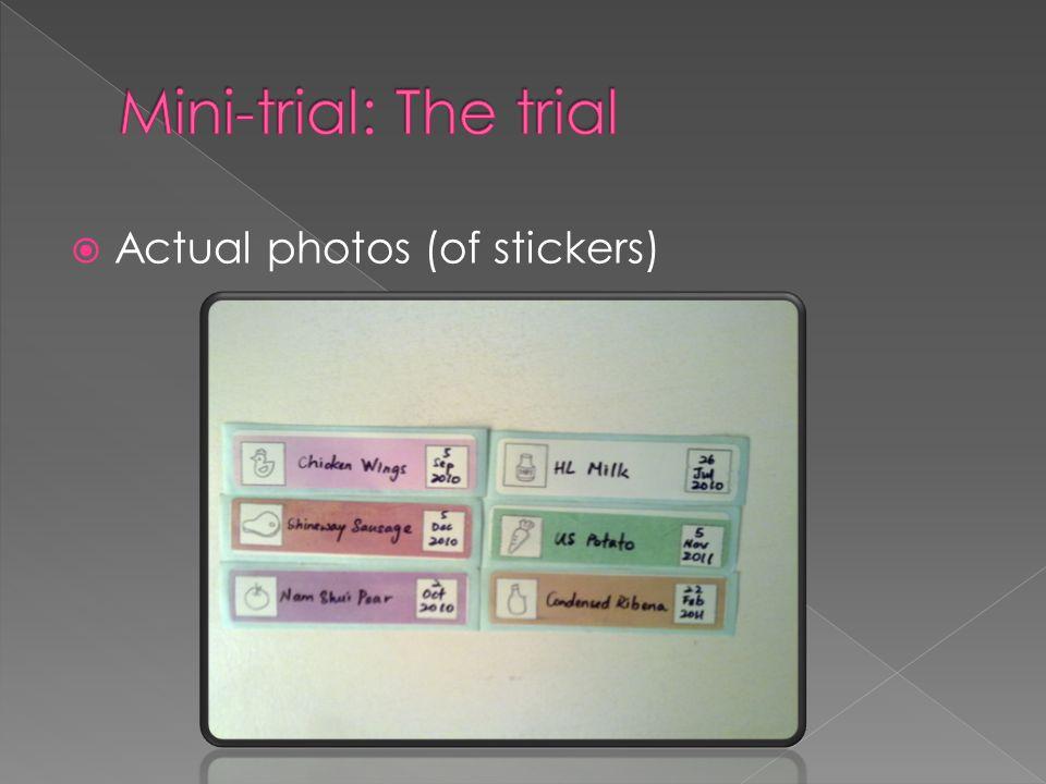  Actual photos (of stickers)