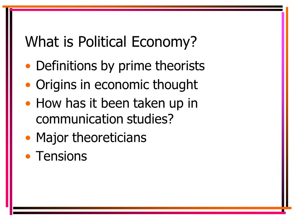 What is Political Economy.