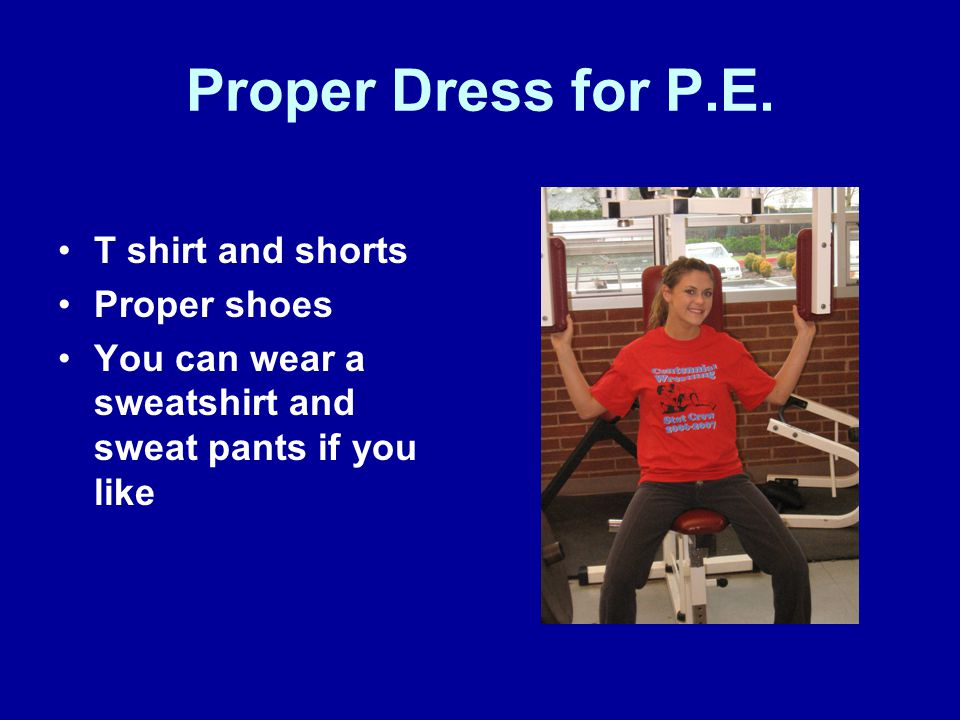 PE One Students Only Important info for next class