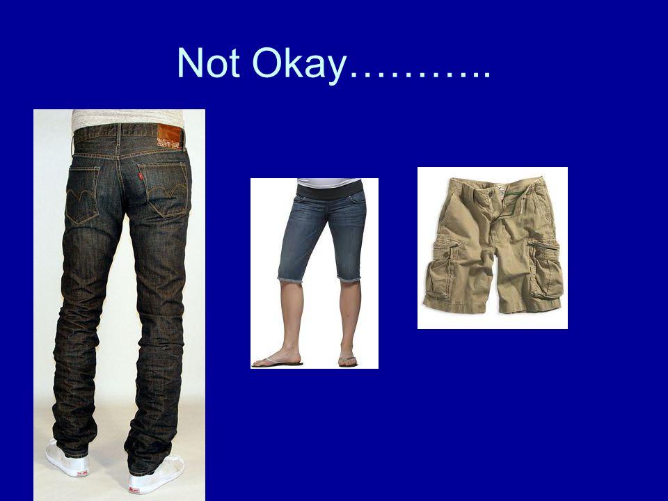 Not Okay………..