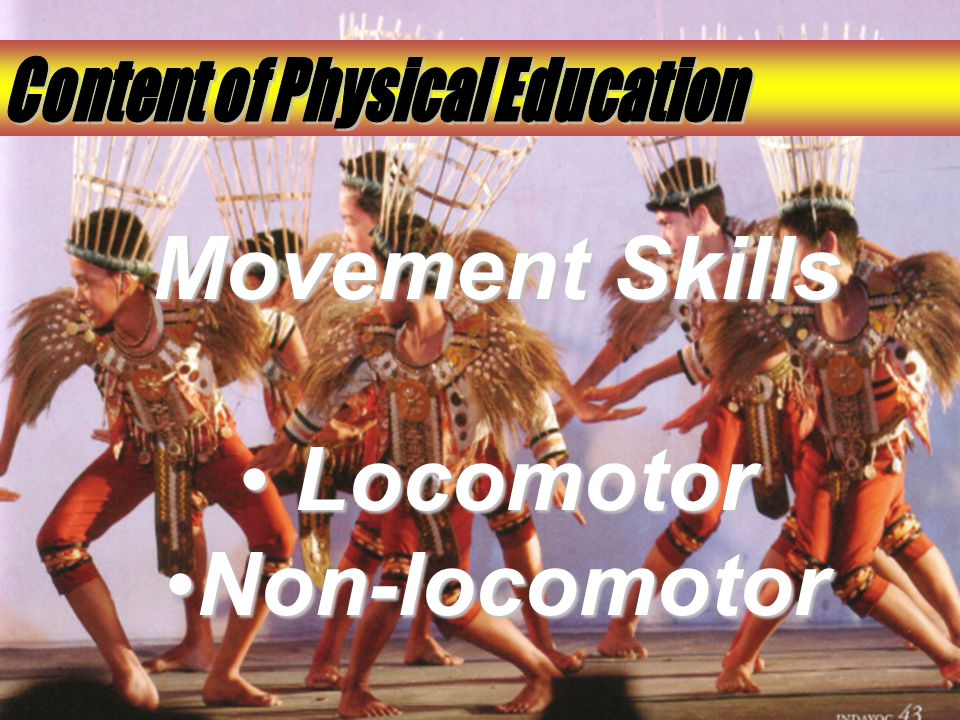 Movement Skills L Locomotor Non-locomotor