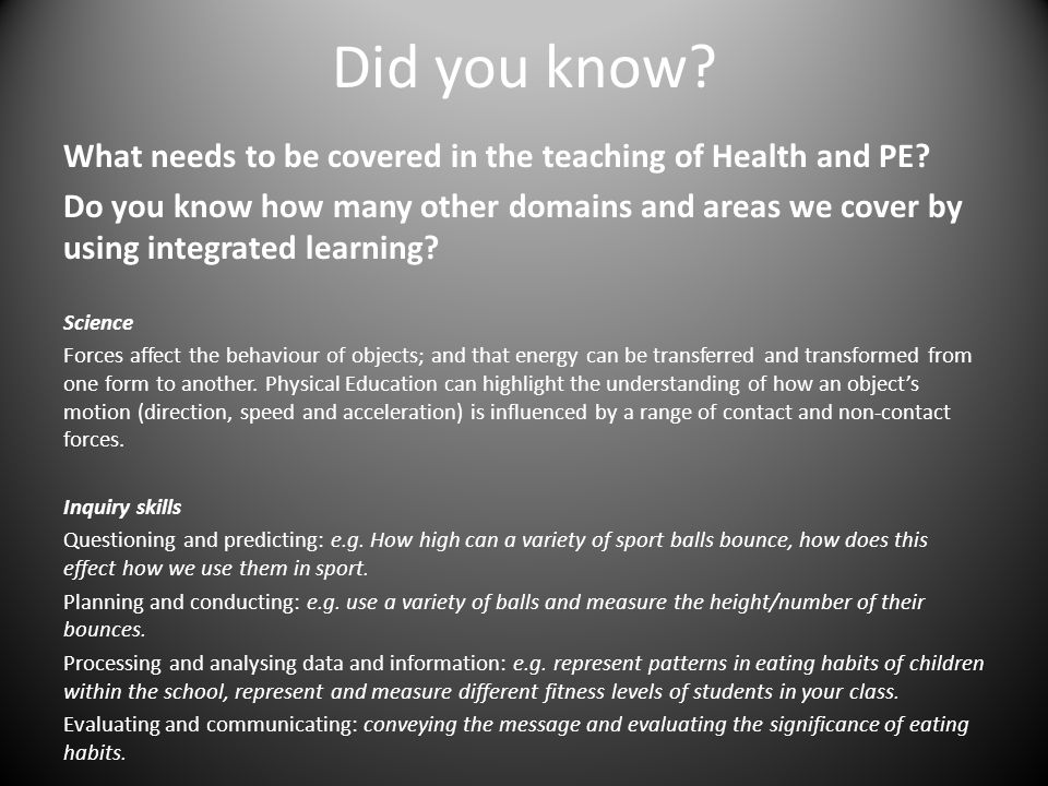 Did you know? What needs to be covered in the teaching of Health and PE? Do you know how many other domains and areas we cover by using integrated lea