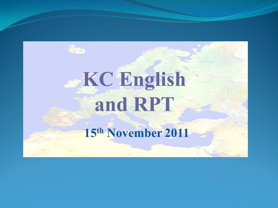 KC English and RPT 15 th November 2011