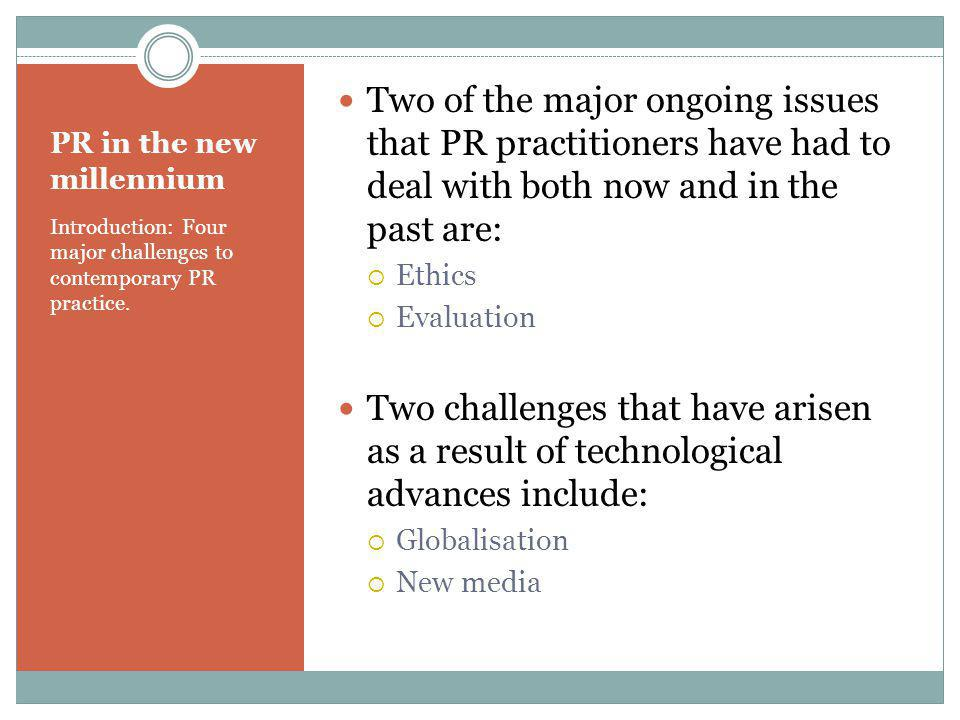THE WORLD WIDE WEB HAS BECOME AN INTEGRAL TOOL TO PUBLIC RELATIONS PRACTITIONERS.