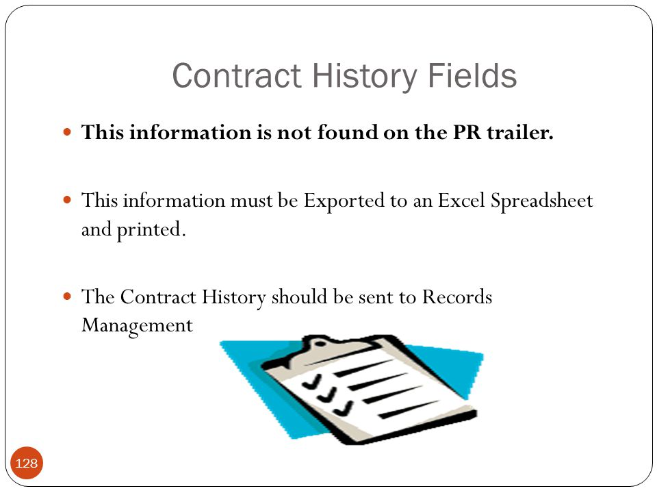 Contract History Fields This information is not found on the PR trailer.