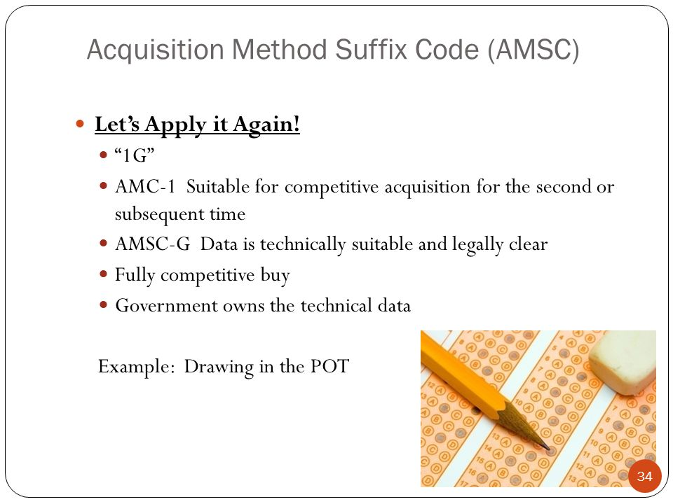 Acquisition Method Suffix Code (AMSC) Let's Apply it Again.
