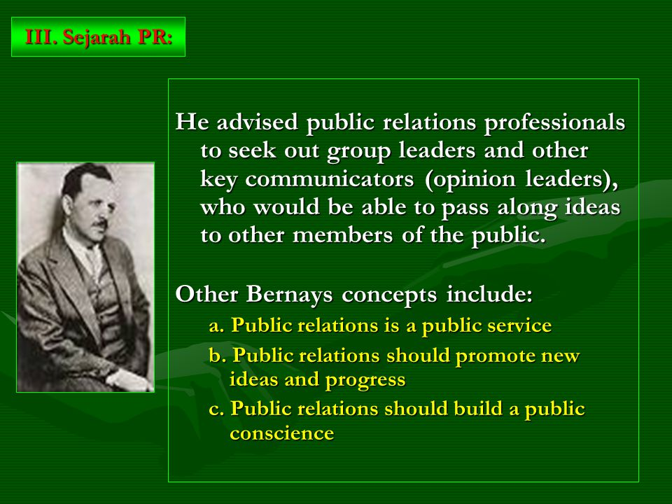 He advised public relations professionals to seek out group leaders and other key communicators (opinion leaders), who would be able to pass along ideas to other members of the public.