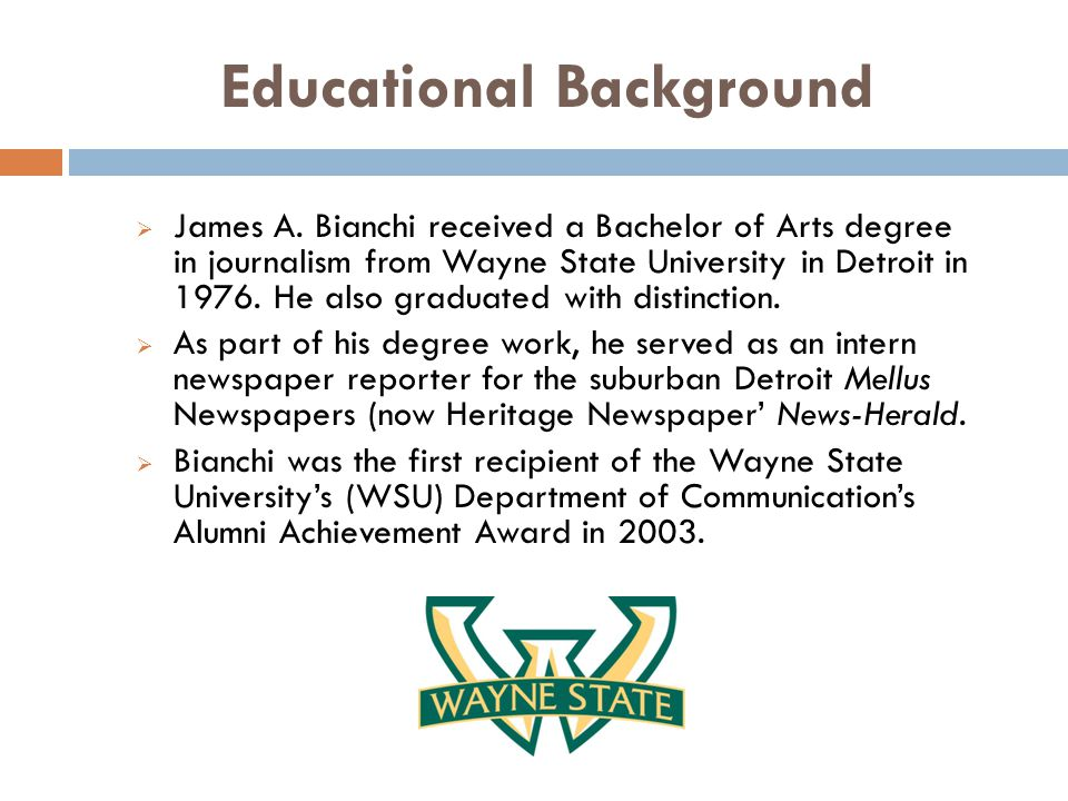 Educational Background  James A.