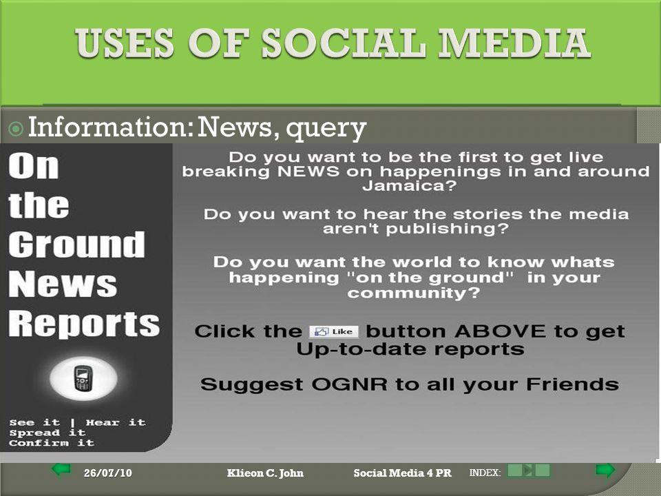 26/07/10Klieon C. JohnSocial Media 4 PR INDEX:  Information: News, query
