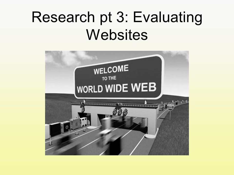 Research pt 3: Evaluating Websites
