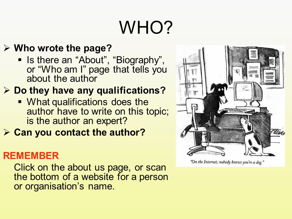WHO.  Who wrote the page.