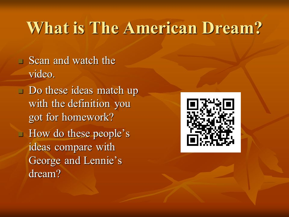 What is The American Dream. Scan and watch the video.