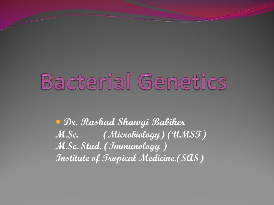 Dr. Rashad Shawgi Babiker M.Sc. (Microbiology) (UMST) M.Sc.