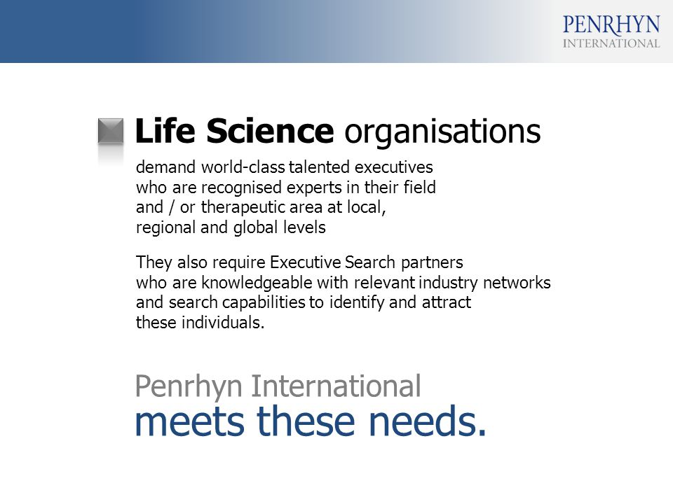 Life Science organisations meets these needs.