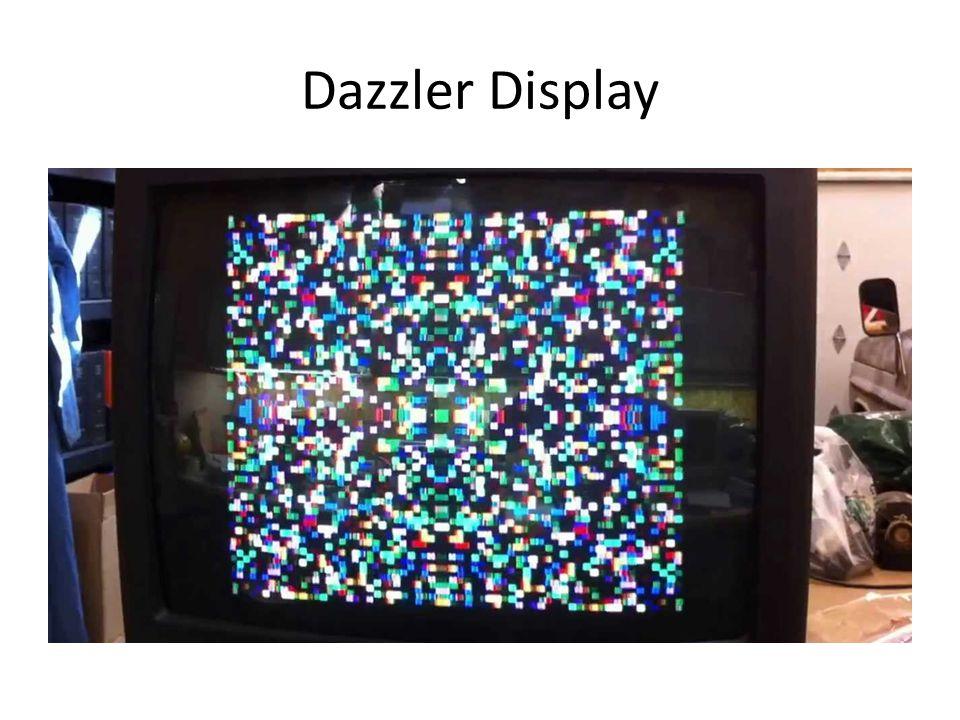 Dazzler Display