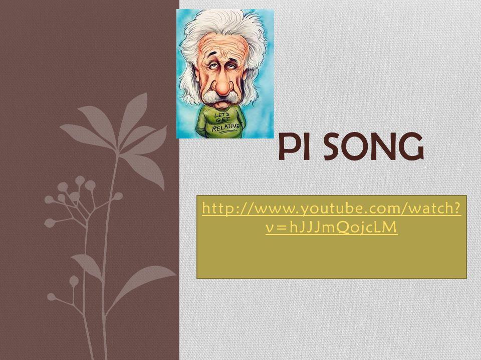 http://www.youtube.com/watch? v=hJJJmQojcLM PI SONG