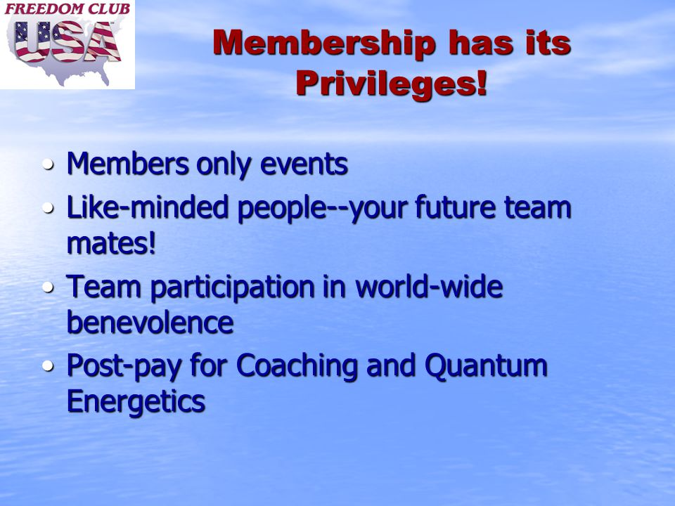 Membership has its Privileges! Members only eventsMembers only events Like-minded people--your future team mates!Like-minded people--your future team