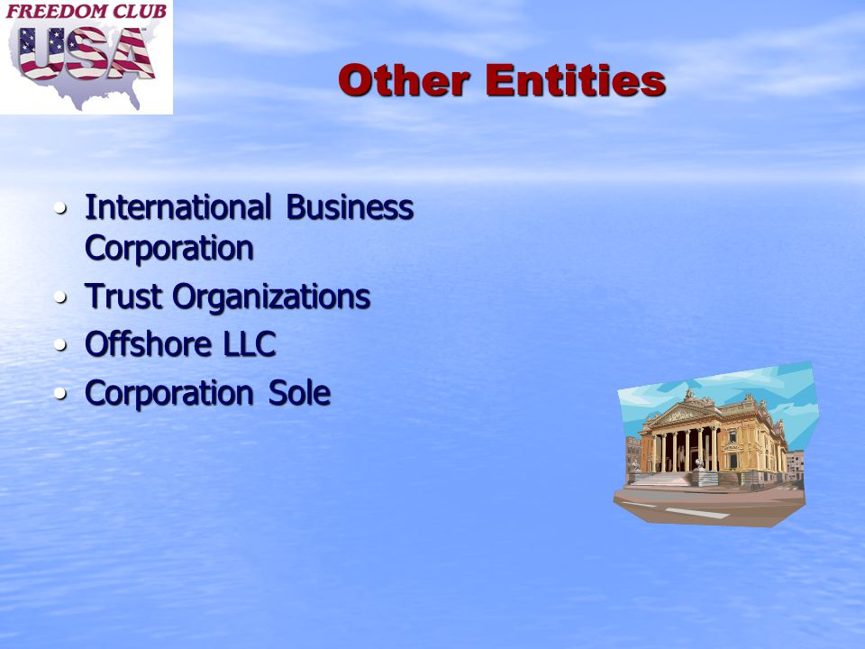Other Entities International Business CorporationInternational Business Corporation Trust OrganizationsTrust Organizations Offshore LLCOffshore LLC Co