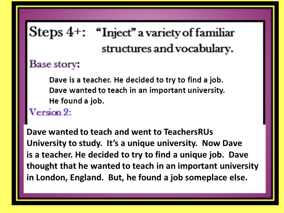 Dave is a teacher. He decided to try to find a job.