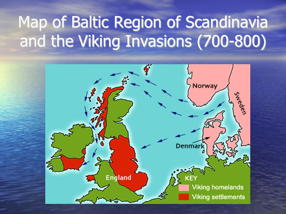 Map of Baltic Region of Scandinavia and the Viking Invasions (700-800)