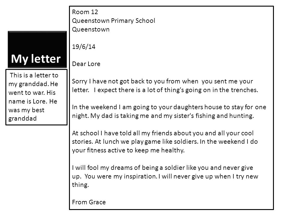 My letter Room 12 Queenstown Primary School Queenstown 19/6/14 Dear Lore Sorry I have not got back to you from when you sent me your letter. I expect