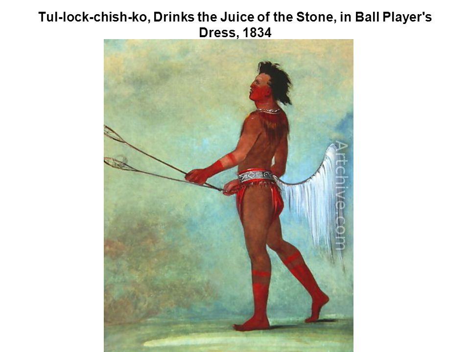 Tul-lock-chish-ko, Drinks the Juice of the Stone, in Ball Player's Dress, 1834