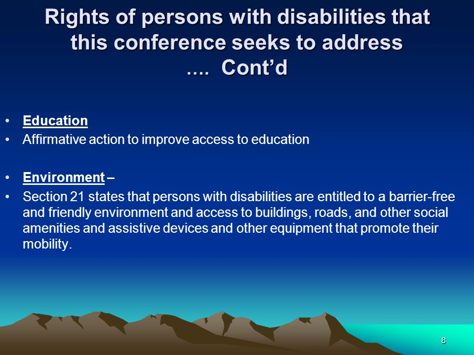Rights of persons with disabilities that this conference seeks to address ….