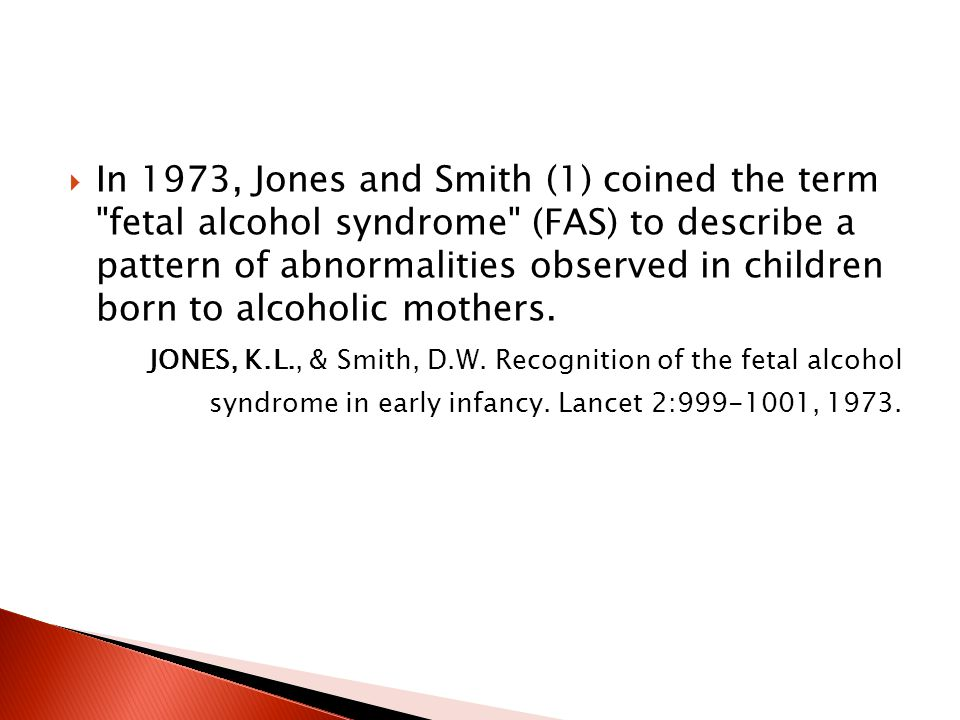  In 1973, Jones and Smith (1) coined the term