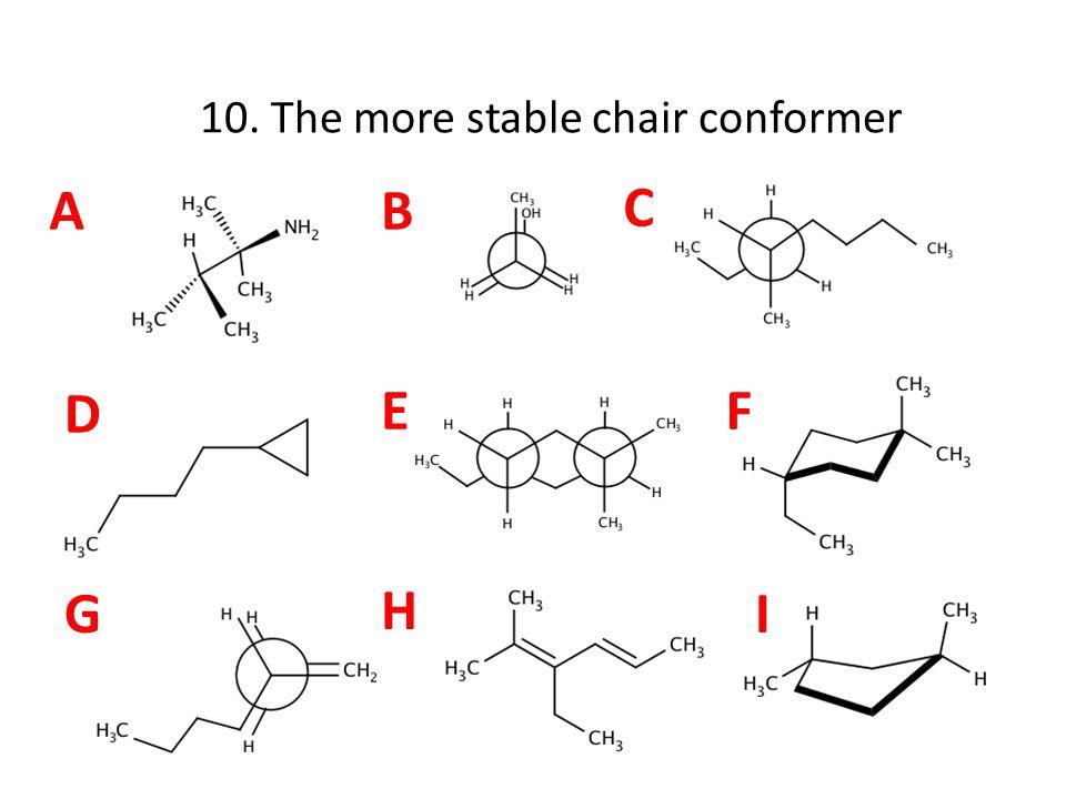 AB C D EF G H I 11. Has a linear 3-carbon backbone