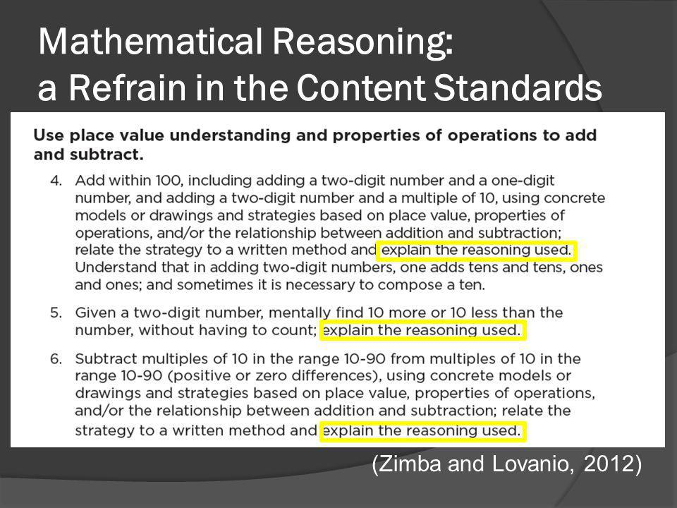 Mathematical Reasoning: a Refrain in the Content Standards (Zimba and Lovanio, 2012)