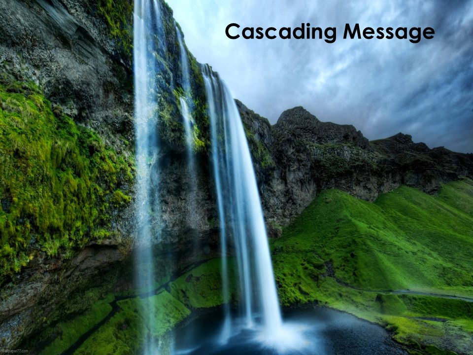 Cascading Message