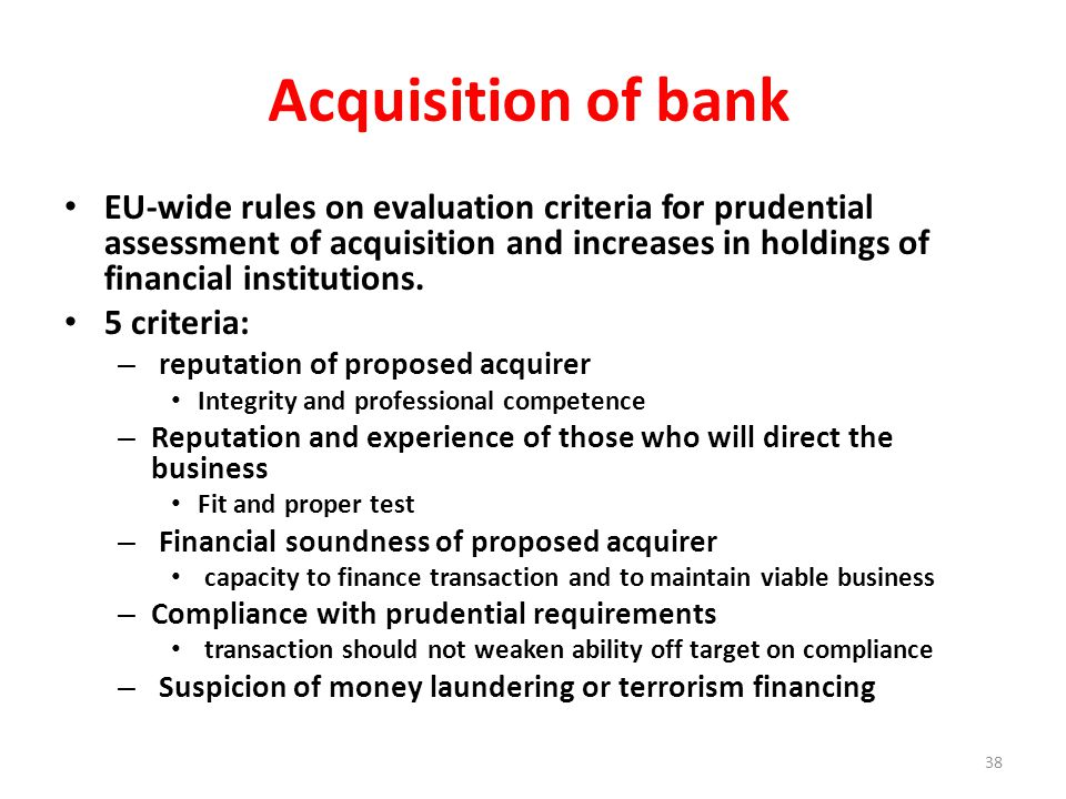 Acquisition of bank EU-wide rules on evaluation criteria for prudential assessment of acquisition and increases in holdings of financial institutions.