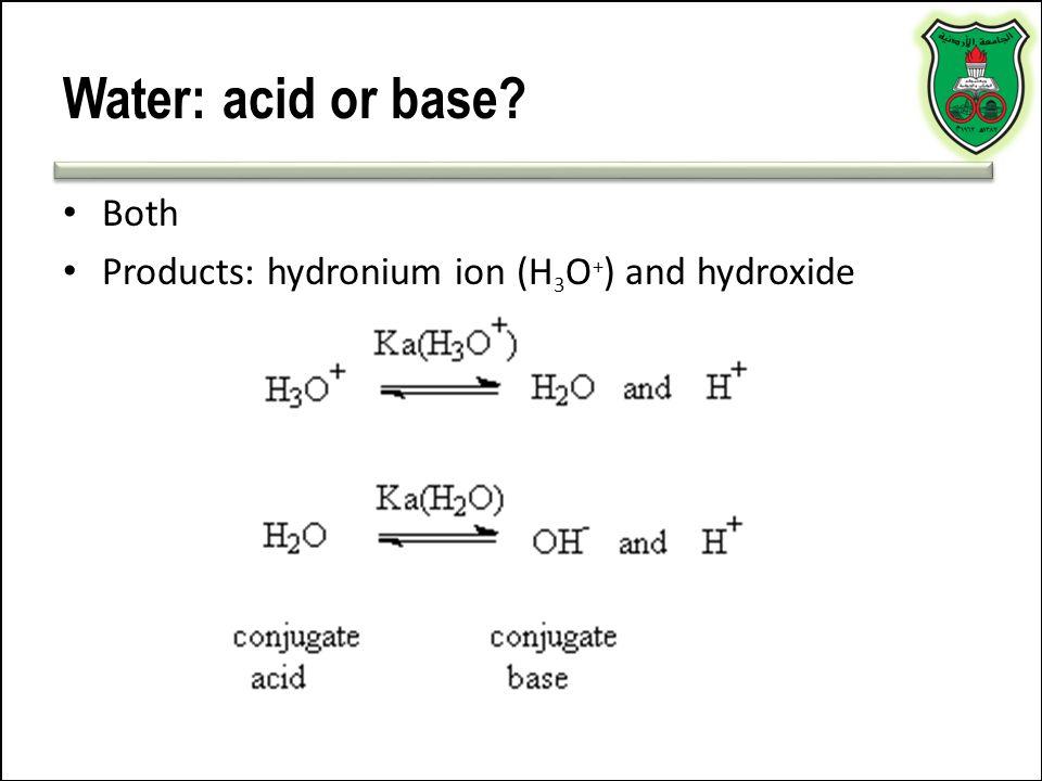 Amphoteric substances Example: water NH 3 (g) + H 2 O (l) ↔ NH 4 + (aq) + OH – (aq) HCl (g) + H 2 O (l) → H 3 O + (aq) + Cl - (aq)