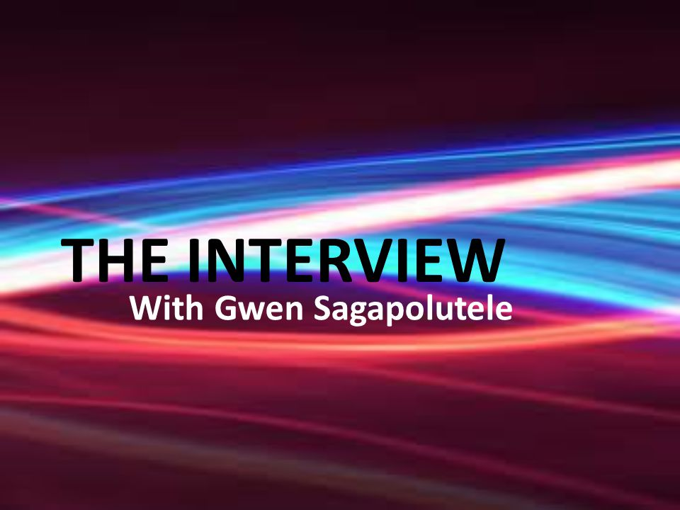 THE INTERVIEW With Gwen Sagapolutele