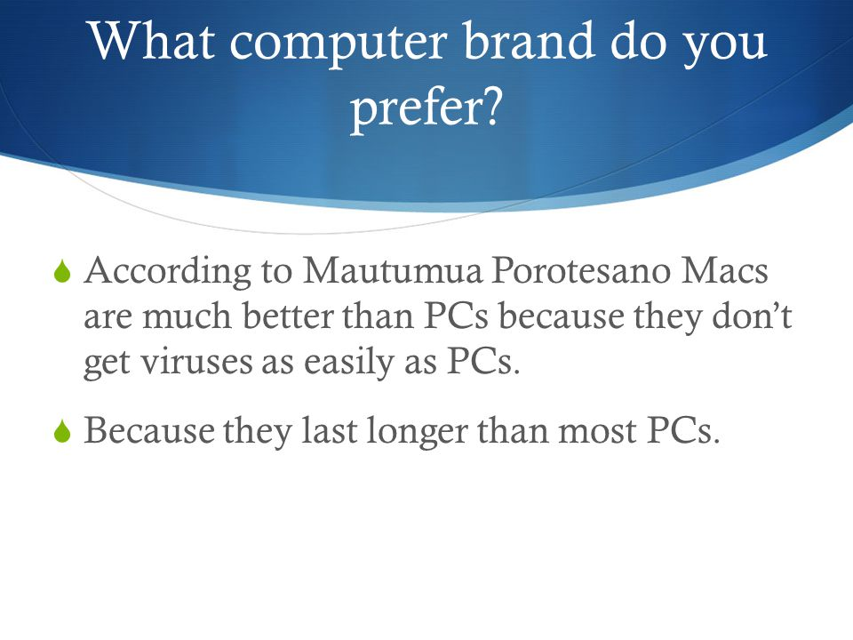Would you stick with your answer if you found out that even Macs have problems.