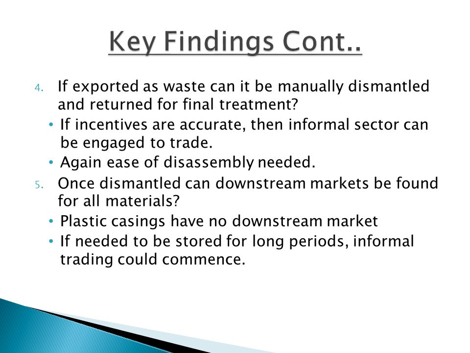 4. If exported as waste can it be manually dismantled and returned for final treatment.