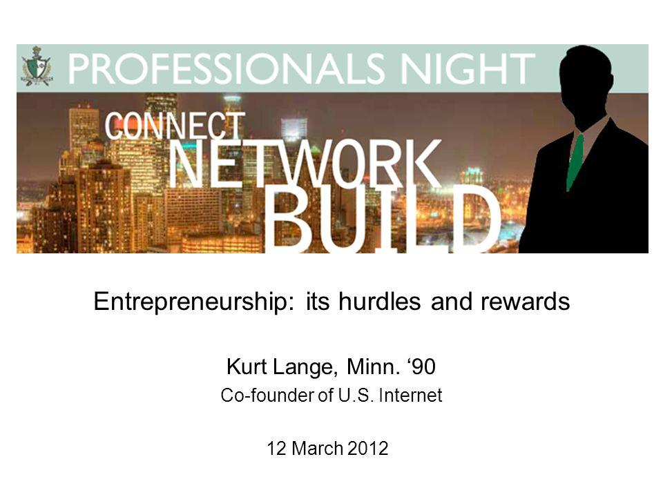 Entrepreneurship: its hurdles and rewards Kurt Lange, Minn.