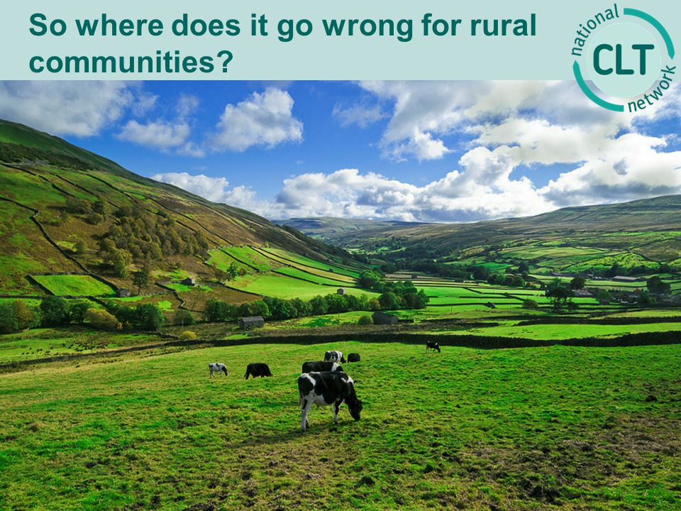 So where does it go wrong for rural communities
