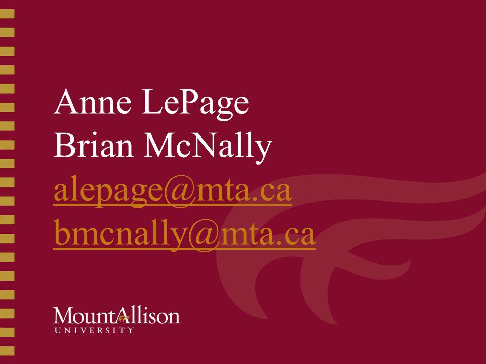 Anne LePage Brian McNally alepage@mta.ca bmcnally@mta.ca alepage@mta.ca bmcnally@mta.ca