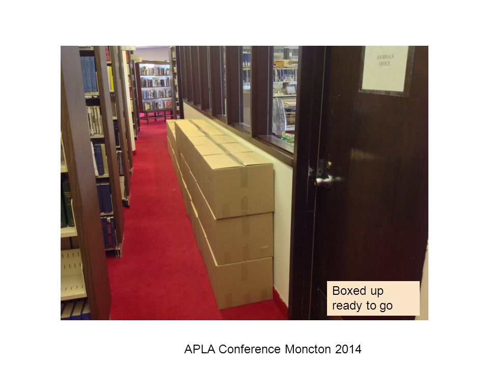 APLA Conference Moncton 2014 Boxed up ready to go