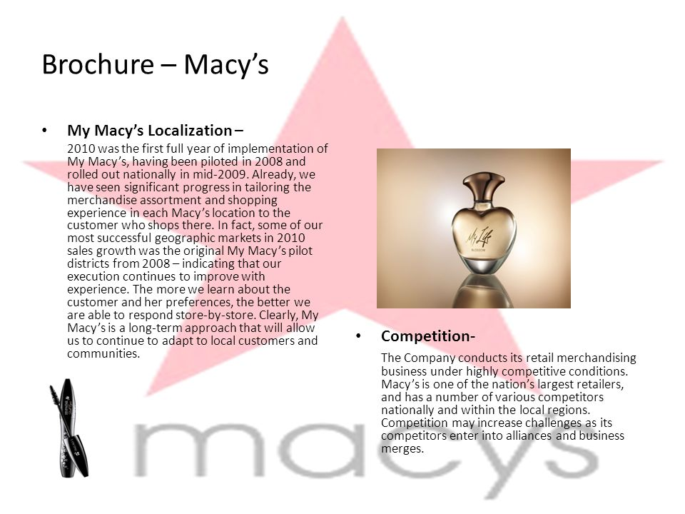 Brochure – Macy's My Macy's Localization – 2010 was the first full year of implementation of My Macy's, having been piloted in 2008 and rolled out nationally in mid-2009.
