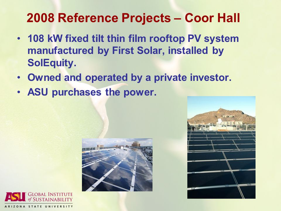 2008 Reference Projects – Coor Hall 108 kW fixed tilt thin film rooftop PV system manufactured by First Solar, installed by SolEquity.